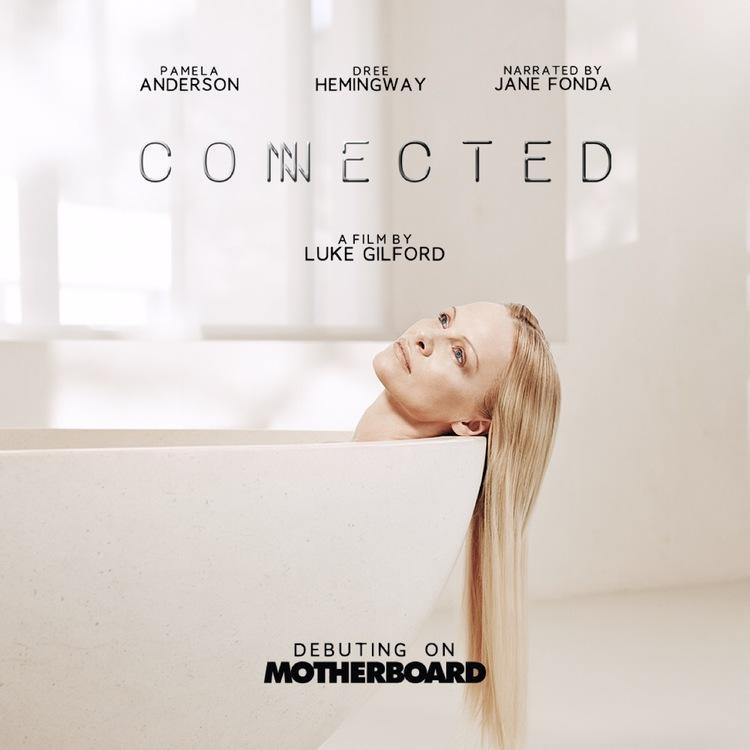 Connected -  La dictadura de la juventud - cortometraje protagonizado por Pamela Anderson