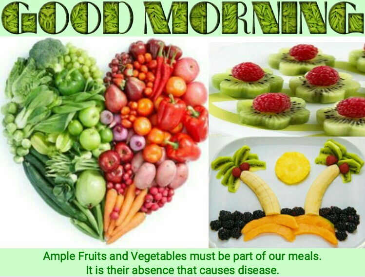 Good Morning Quotes With Fruits: Good Morning Quote: Ample Fruits & Vegetables Must Be Part