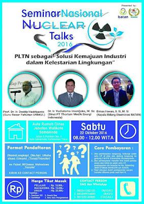 "Nuclear Talks 2016 Kalimantan Timur: ""PLTN SEBAGAI SOLUSI KEMAJUAN INDUSTRI DALAM KELESTARIAN LINGKUNGAN"""