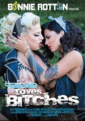 Bonnie Rotten Loves Bitches xXx (2012)