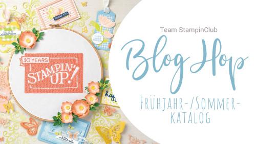 Blog Hop Frühjahr Team StampinClub 2019