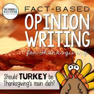 https://www.teacherspayteachers.com/Product/Fact-Based-Opinion-Writing-for-Thanksgiving-Question-1-2208371