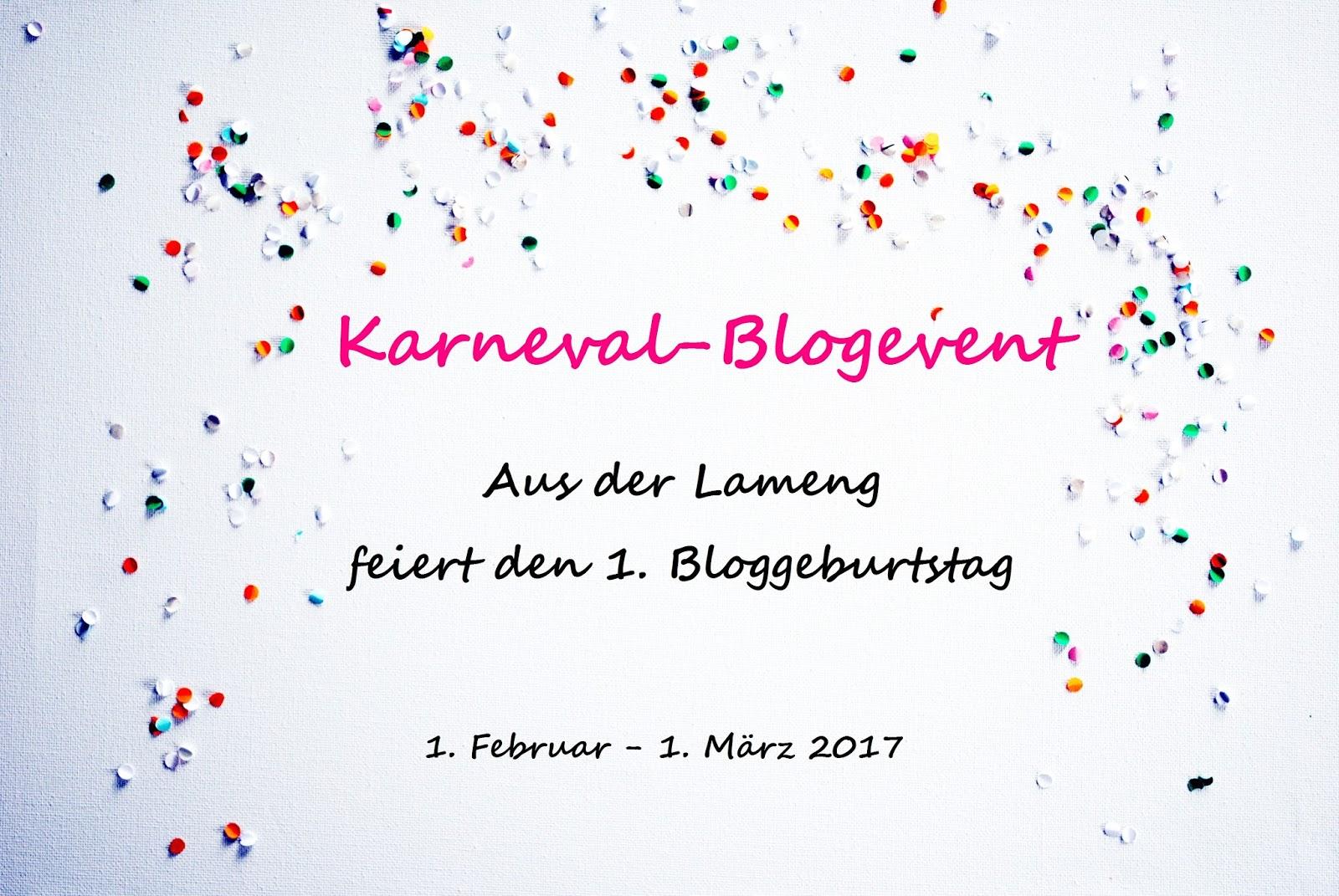 Aus der Lameng: Karneval-Event - Der 1. Bloggeburtstag wird groß ...