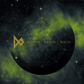 Dö - Astral Death/Birth (EP)