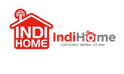 Nomor Call Center Indihome Bebas Pulsa 24 Jam 2018