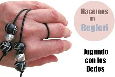 Begleri Jugamos con los Dedos. Como se hace