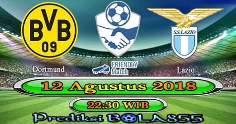 Prediksi Bola855 Dortmund vs Lazio 12 Agustus 2018