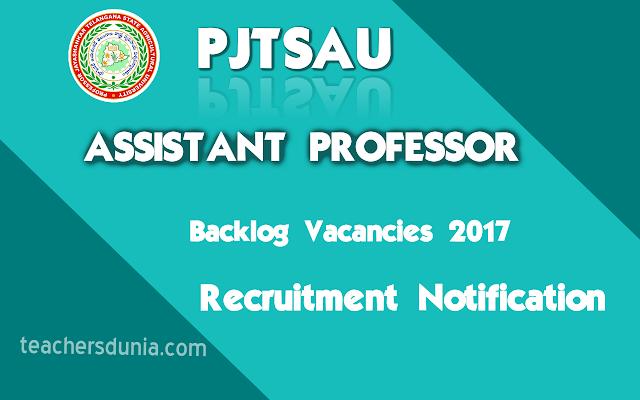 PJTSAU-Asst-Professor-Recruitment-Backlog-Vacancies-Recruitment-Notification-2017