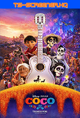 Coco (2017) TS-Screener HQ Latino AC3 2.0