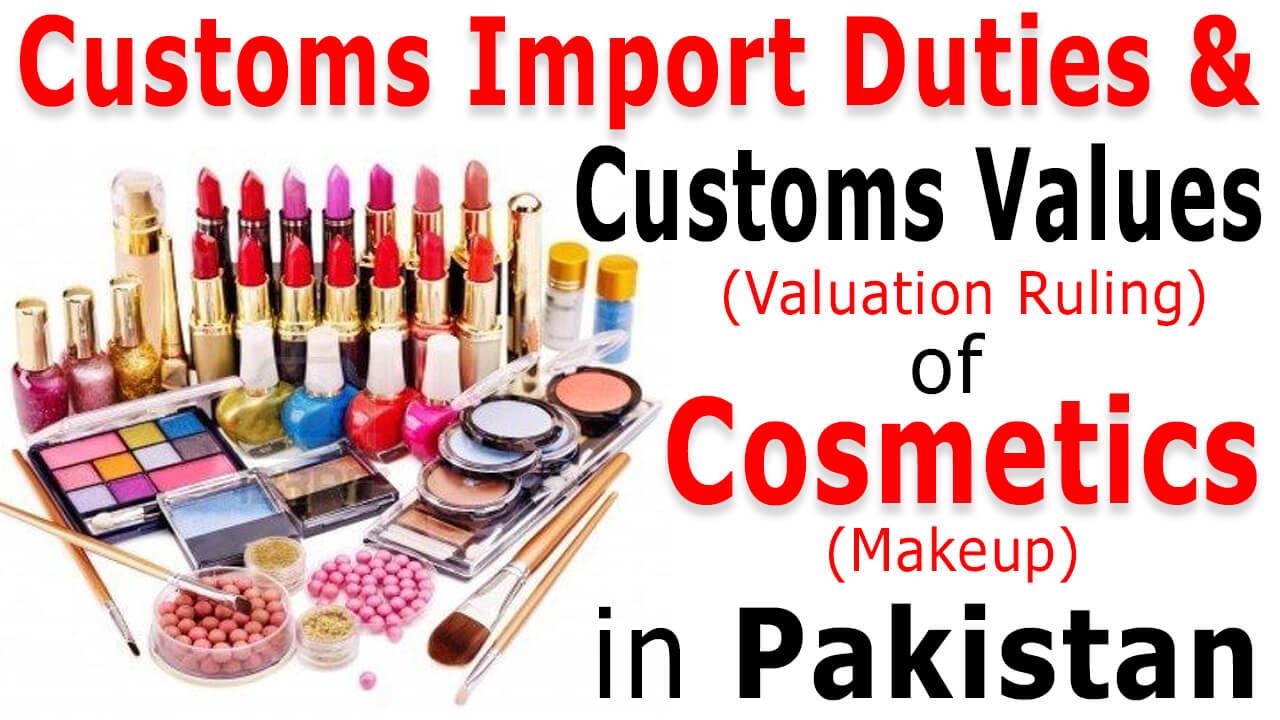 customs-duty-on-cosmetic-in-pakistan-customs-duty-on-makeup