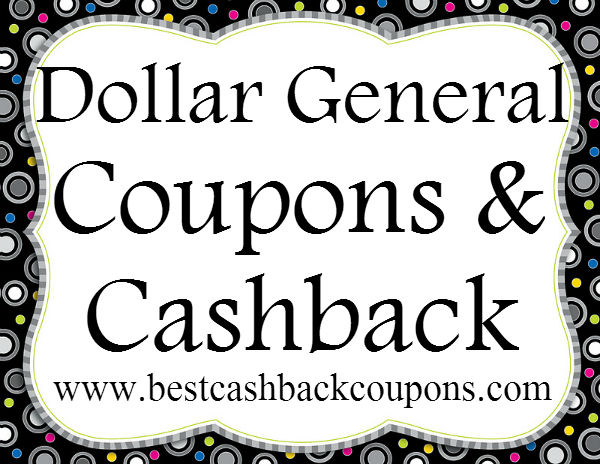 Dollar General Cashback & Coupons 2016-2017 May, June, July, August, September, October, November, December