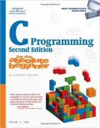 "Download  ""C"",Programming,for the,Absolute,Beginner, Michael Vine, 2nd Edition, Course Technology, 2008 PDF"