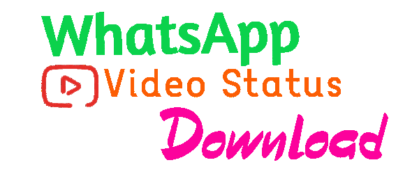 5000+ Latest WhatsApp Video Status Download