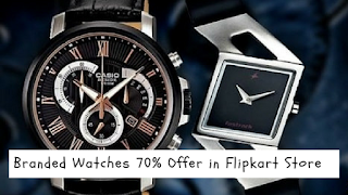 Branded Watches 70% Offer in  Flipkart Online Store