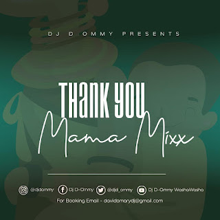 Dj D Ommy - Thank You Mama Mix