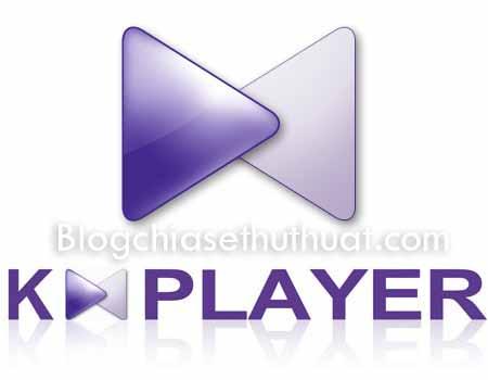Download KMPlayer  Full - Phần mềm xem video, nghe nhạc chất lượng cao tốt nhất 2017
