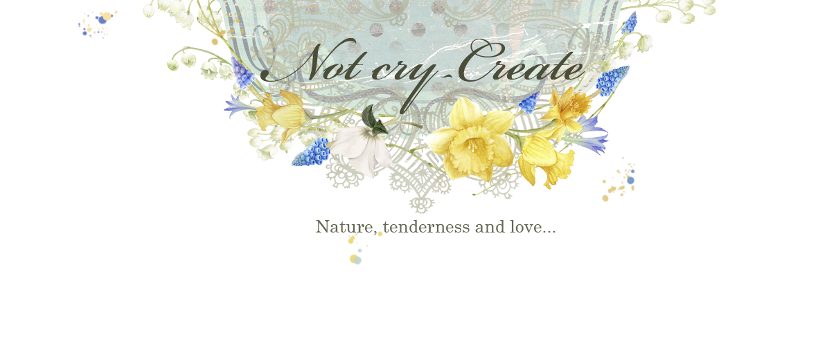 Not cry - create