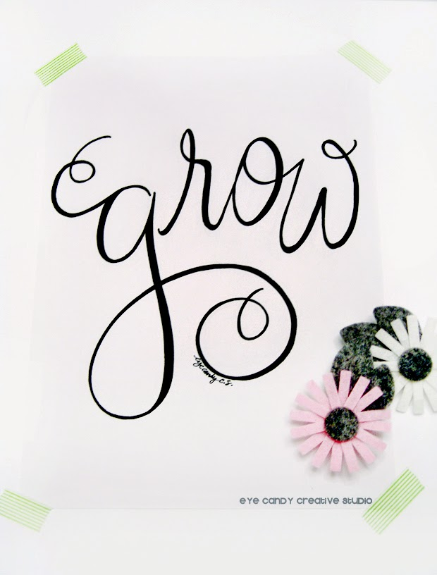 #OLW, custom hand lettered art print, grow, pen and ink, pink flowers