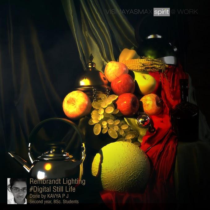 Workshop on Rembrandt Lighting...! #DigitalStillLife - Kavya P J -Second year B.Sc. Student, Vismayasmax Animations..!!