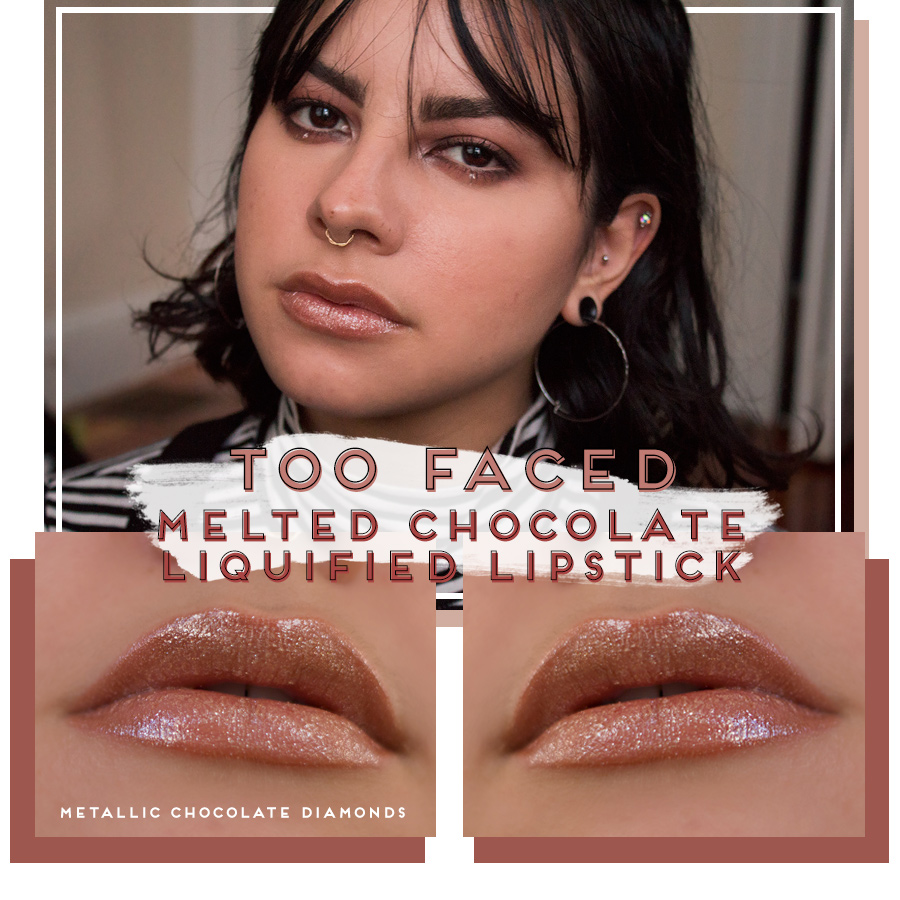 makeup trend review lip toppers lipgloss glitter metallic too faced melted liquified metallic liquid lipstick chocolate diamonds swatch
