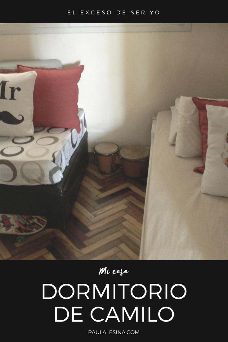Mi casa: el dormitorio de Camilo