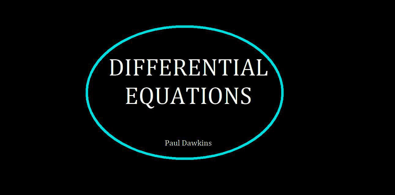 Download Differential Equations [Paul Dawkins] with, manual solutions PDF