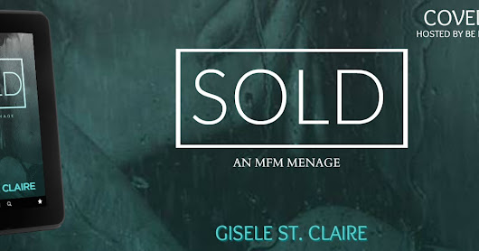 Cover Reveal ~ Gisele St. Claire Sold