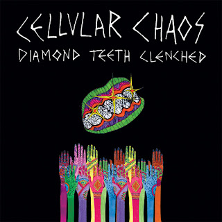 Cellular Chaos, Diamond Teeth Clenched