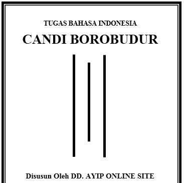 Makalah Tentang Candi Borobudur Ddayip Dokumen