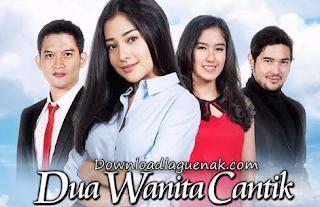 Lagu Ost Dua Wanita Cantik SCTV Mp3