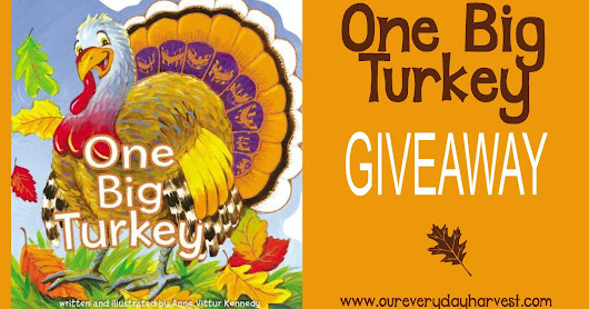 One Big Turkey by Anne Vittur Kennedy ~ Children's Book Review + Giveaway