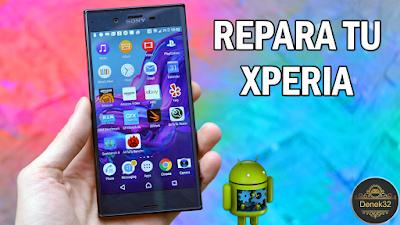 ▶Como Reparar y Flashear cualquier Sony Xperia Muy Facil (Nuevo)◀︎Denek32