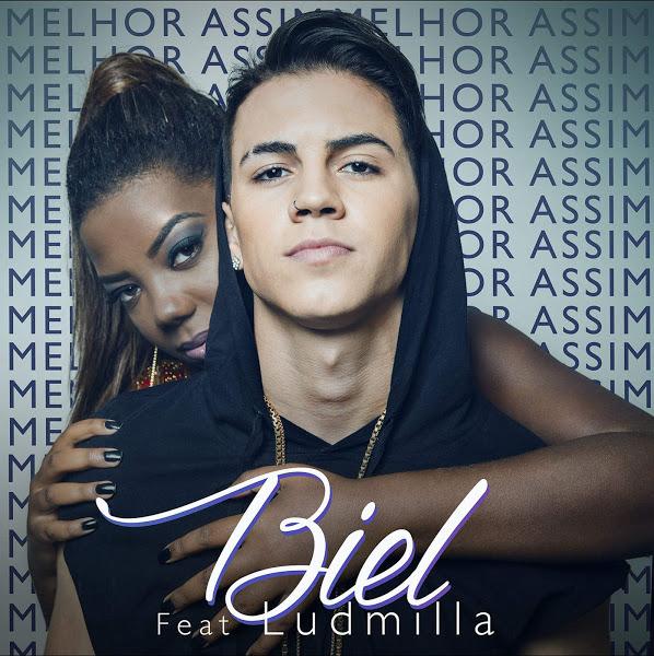 Baixar Música Melhor Assim – Biel feat. Ludmilla