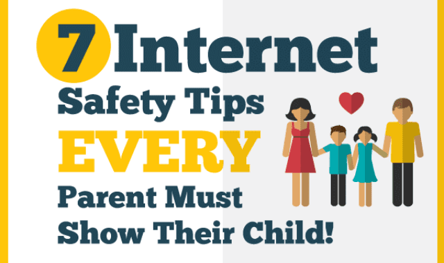 7 Internet Safety Tips Every Parent Must Show Their Child