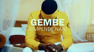 Download Video   Gembe - Nimpende Nani