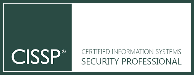 CISSP, Certified Information Systems Security Professional