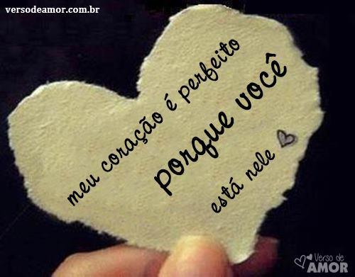 amor - Meu coração é perfeito porque você está nele