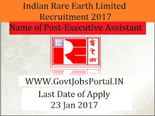 Indian Rare Earths Limited Recruitment 2017 For Executive Assistant Post