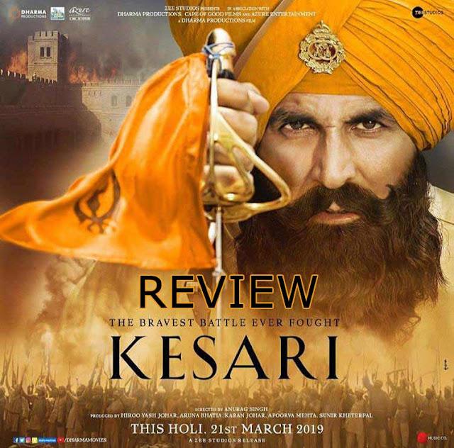 Kesari Movie Review | 2019