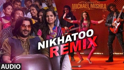 Nikhatoo - The Legend of Michael Mishra (2016)