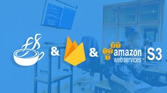 The Complete Firebase And Amazon S3 With JavaFX Course
