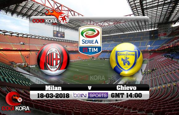 مشاهدة مباراة ميلان وكييفو فيرونا اليوم 18-3-2018 في الدوري الإيطالي