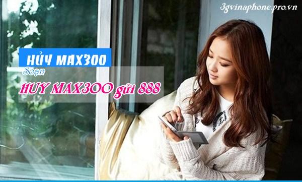 Hướng dẫn hủy gói cước MAX300 Vinaphone miễn phí