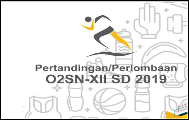 Petunjuk Teknis  O2SN SD ke-XII Tahun 2019
