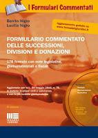 Formulario commentato delle successioni, divisioni e donazioni. Con CD-ROM