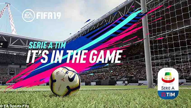 FIFA 19 Mendapatkan Lisensi Resmi Serie A