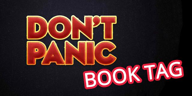 Don't Panic Book Tag [Dia da Toalha]