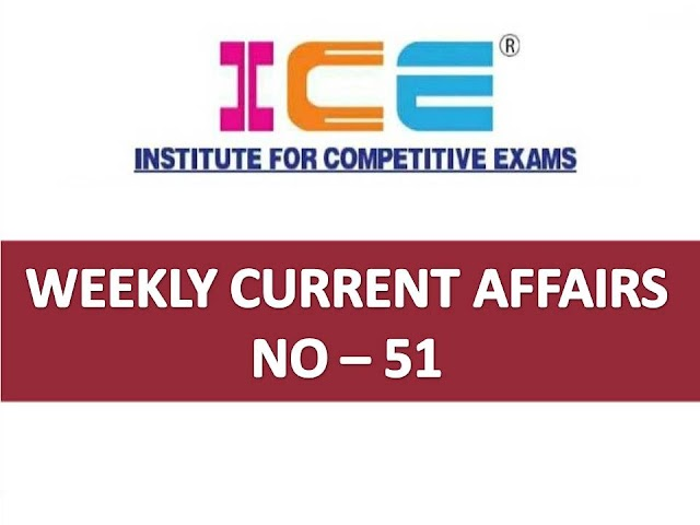 ICE Rajkot - ICE Magic Weekly Current Affairs Ank No - 51