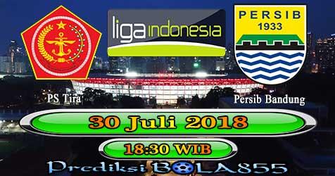 Prediksi Bola855 PS Tira vs Persib Bandung 30 Juli 2018
