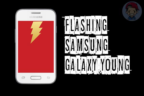 Cara Flashing Samsung Galaxy Young
